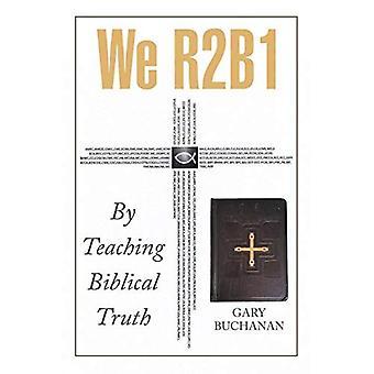 Nous R2b1: en enseignant la vérité biblique