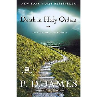 Death in Holy Orders - An Adam Dalgliesh Mystery by P D James - 978081
