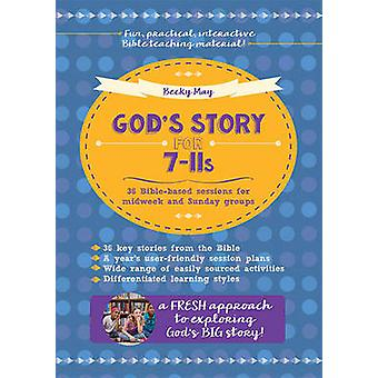 God's Story for 7-11s - 36 Bible-Based Sessions for Midweek and Sunday