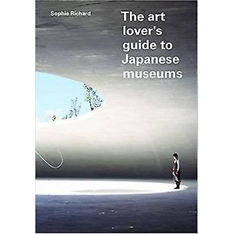 The Art Lover's Guide to Japanese Museums by Sophie Richard - 9780955