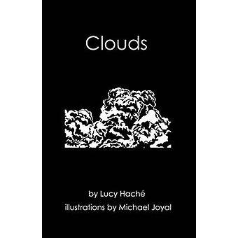 Clouds by Lucy Hache - Michael Joyal - 9780991761074 Book