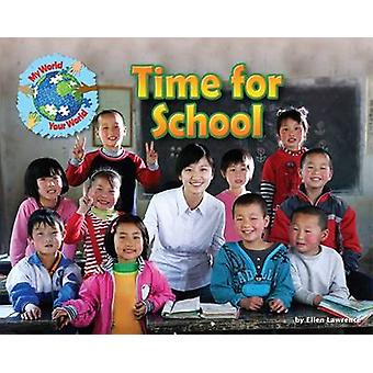 Time for School by Ellen Lawrence - 9781910549476 Book
