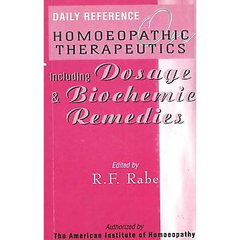 Daily Reference Homoeopathic Therapeutics - Including Dosage and Bioch