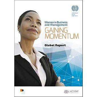 Women in Business and Management - Gaining Momentum by International L