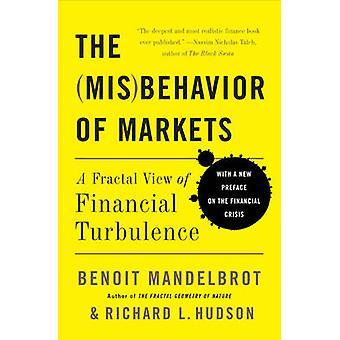 Dåligt uppförande av marknader - en fraktal bild av finansiell turbulens (en