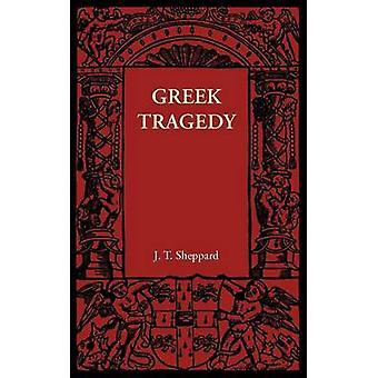 Kreikkalainen tragedia J. T. Sheppard - 9781107622227 kirja