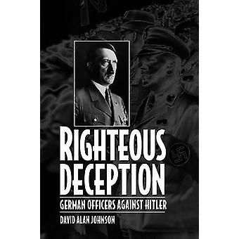 Inganno giusti ufficiali tedeschi contro Hitler da Johnson & David