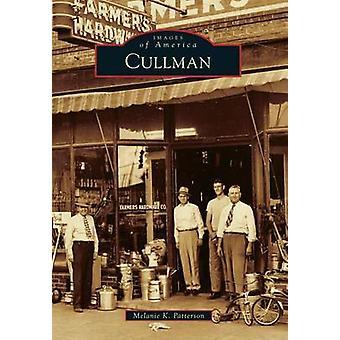 Cullman by Melanie K Patterson - 9780738598765 Book