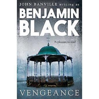 Vengeance Quirke Mysteries Book 5 by Black & Benjamin