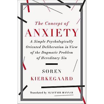 Concept of Anxiety by Soren Kierkegaard