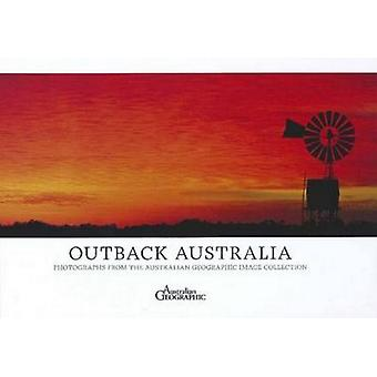 Australias Outback by Australian Geographic