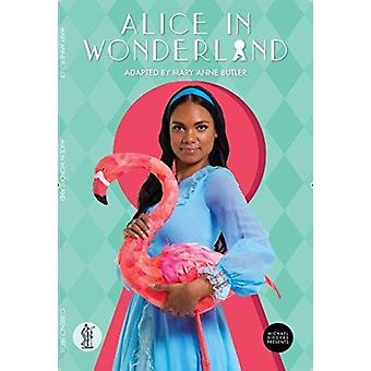 Alice in Wonderland by Butler & Mary Anne