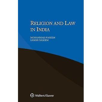 Religion und Recht in Indien von Mohammad Naseem & Saman Naseem
