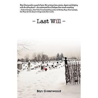 Last Will by Greenwood & Bryn