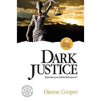 Dark Justice by Cooper & Dianne