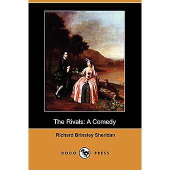 The Rivals A Comedy Dodo Press by Sheridan & Richard Brinsley