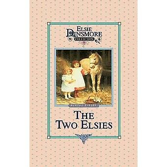 The Two Elsies Book 11 by Finley & Martha