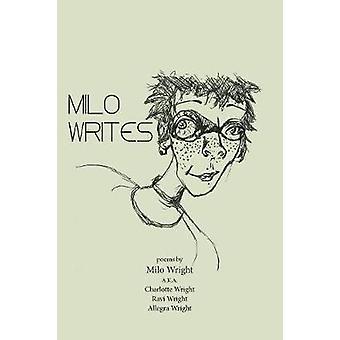 Milo Writes by Wright & Milo