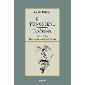 El tungsteno  Paco Yunque by Vallejo & Cesar