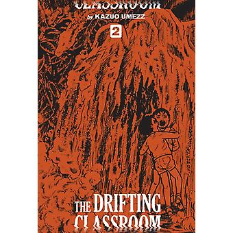 Drifting Classroom Perfect Edition Vol. 2 by Kazuo Umezz