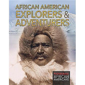 African American Explorers & Adventurers by Joanne Randolph - 978