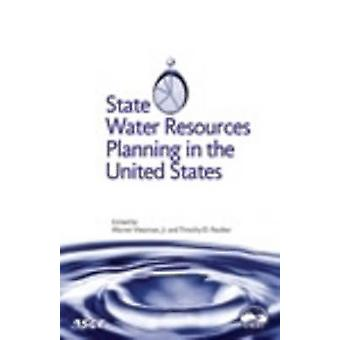 State Water Resources Planning in the United States by Warren Viessma