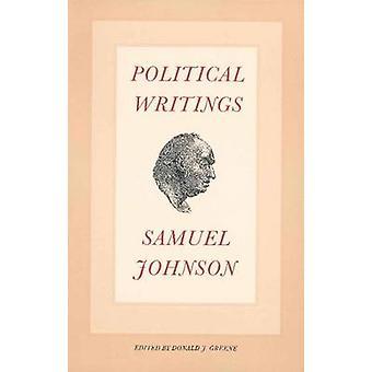 Political Writings by Samuel Johnson - Donald Johnson Greene - 978086