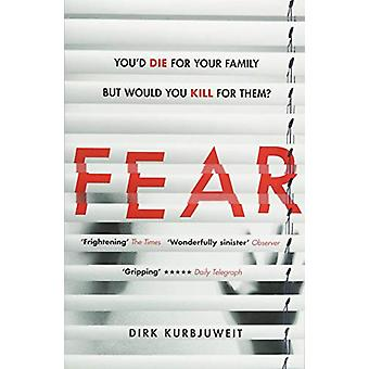 Fear - The gripping thriller that has everyone talking by Dirk Kurbjuw