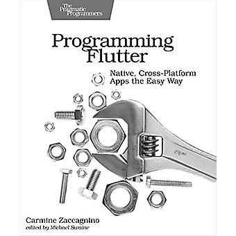 Programming Flutter by Carmine Zaccagnino - 9781680506952 Book