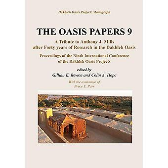 The Oasis Papers 9 - Hommage à Anthony J. Mills après quarante ans i