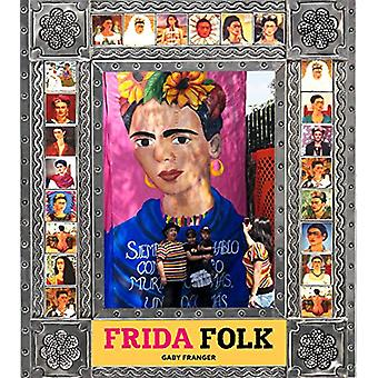 Frida Folk by Gaby Franger - 9789383145973 Book