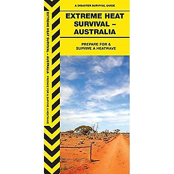 Extreme Heat Survival - Australia (Disaster Suvival Guide)