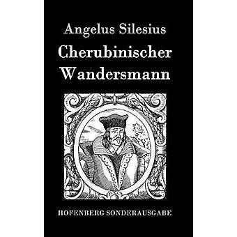 Cherubinischer Wandersmann by Angelus Silesius - 9783861996217 Book