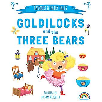 Favourite Fairytales - Goldilocks by Sam Meredith - 9781784681425 Book