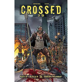Crossed 3D by Lapham & David