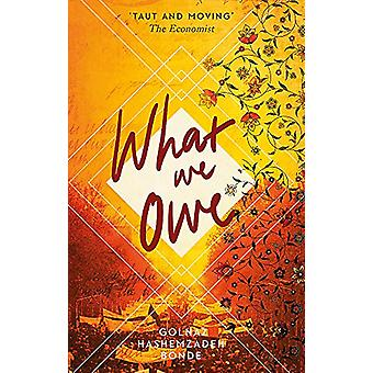 What We Owe by Golnaz Hashemzadeh Bonde - 9780708898826 Book