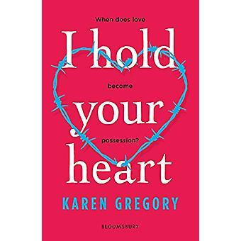 I Hold Your Heart by Karen Gregory - 9781526609168 Book