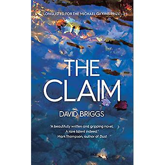 The Claim by David Briggs - 9781910453735 Book
