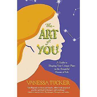Art of You - The - En guide til å forme din unike plass i beautif