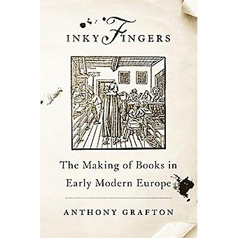 Inky Fingers by Anthony Grafton