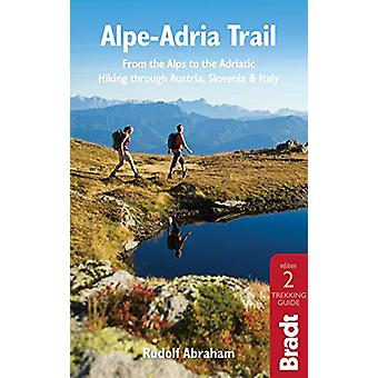 Alpe-Adria Trail par Rudolf Abraham - 9781784776718 Livre