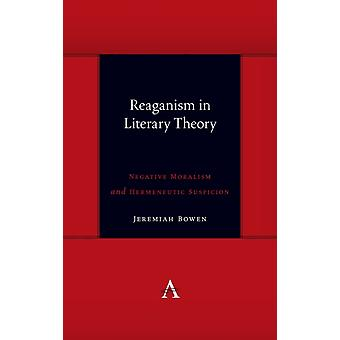 Reaganism in Literary Theory by Bowen & Jeremiah