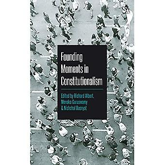 Founding Moments in Constitutionalism
