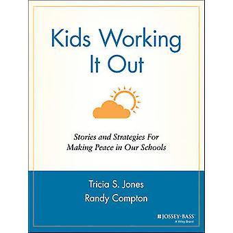 Lapset treenaavat sitä - Tarinoita ja strategioita rauhan tekemiseksi S: llämme