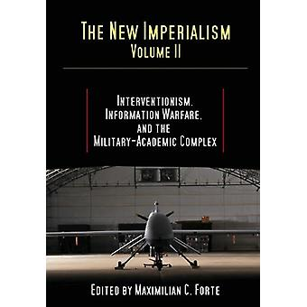 The New Imperialism - Volume 2 by Maximilian Forte - 9780986802119 Bo