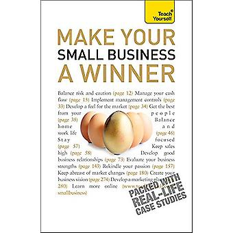 Make Your Small Business A Winner - Teach Yourself by Anna Hipkiss - 9