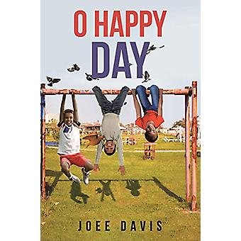 O Happy Day by Joee Davis - 9781641408158 Book