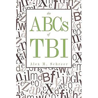 The Abcs Of Tbi