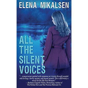 Kaikki Elena Mikalsenin hiljaiset äänet
