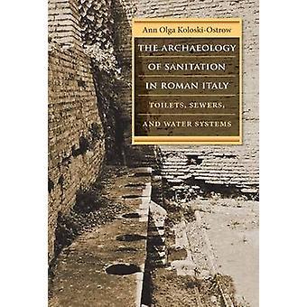 Jätevesihuollon Roman Italia - WC - viemärit - arkeologia ja
